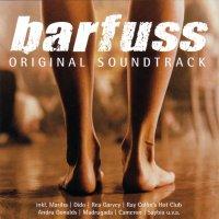 """Обложка саундтрека к фильму """"Босиком по мостовой"""" / Barfuss (2005)"""