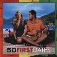 50 First Dates (2004) soundtrack cover