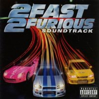 2 Fast 2 Furious (2003) soundtrack cover