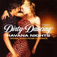 Dirty Dancing: Havana Nights (2004) soundtrack cover