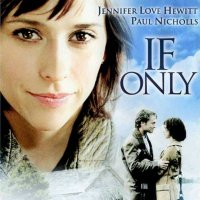 If Only (2004) soundtrack cover