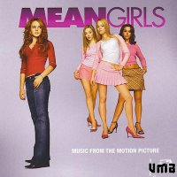 """Обложка саундтрека к фильму """"Дрянные девчонки"""" / Mean Girls (2004)"""