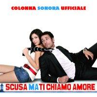 "Обложка саундтрека к фильму ""Прости за любовь"" / Scusa ma ti chiamo amore (2008)"