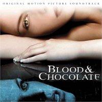 """Обложка саундтрека к фильму """"Кровь и шоколад"""" / Blood and Chocolate (2007)"""