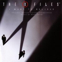 The X-Files: I Want to Believe (2008) soundtrack cover