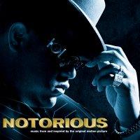 """Обложка саундтрека к фильму """"Ноториус"""" / Notorious (2009)"""