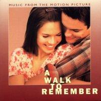 """Обложка саундтрека к фильму """"Спеши любить"""" / A Walk to Remember (2002)"""