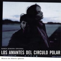 """Обложка саундтрека к фильму """"Любовники полярного круга"""" / Los amantes del Círculo Polar (1998)"""