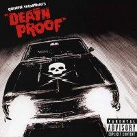 """Обложка саундтрека к фильму """"Доказательство смерти"""" / Death Proof (2007)"""