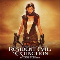 Resident Evil: Extinction: Score (2007) soundtrack cover