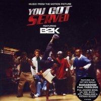 """Обложка саундтрека к фильму """"Танцы улиц"""" / You Got Served (2004)"""