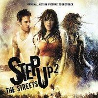 """Обложка саундтрека к фильму """"Шаг вперед 2: Улицы"""" / Step Up 2: The Streets (2008)"""