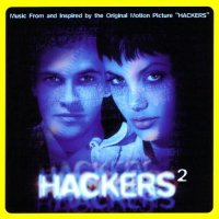 Hackers 2: More Music From Hackers (1995) soundtrack cover