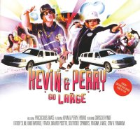 Kevin & Perry Go Large (2000) soundtrack cover