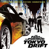 The Fast and the Furious: Tokyo Drift (2006) soundtrack cover