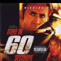 """Обложка саундтрека к фильму """"Угнать за 60 секунд"""" / Gone in Sixty Seconds (2000)"""