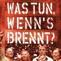 """Обложка саундтрека к фильму """"Что делать в случае пожара?"""" / Was tun, wenn's brennt? (2001)"""