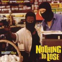 """Обложка саундтрека к фильму """"Нечего терять"""" / Nothing to Lose: Score (1997)"""