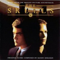 """Обложка саундтрека к фильму """"Черепа"""" / The Skulls (2000)"""