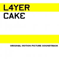 Layer Cake Soundtrack Track List