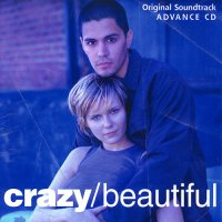 Crazy/Beautiful (2001) soundtrack cover