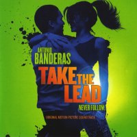 Take the Lead (2006) soundtrack cover