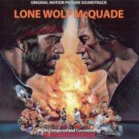 "Обложка саундтрека к фильму ""Одинокий волк МакКуэйд"" / Lone Wolf McQuade (1983)"