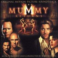 """Обложка саундтрека к фильму """"Мумия возвращается"""" / The Mummy Returns (2001)"""