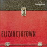 Elizabethtown (2005) soundtrack cover