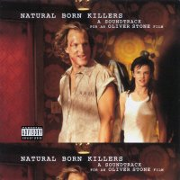 Natural Born Killers (1994) soundtrack cover