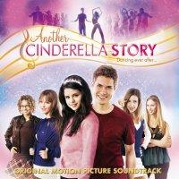 """Обложка саундтрека к фильму """"Еще одна история о Золушке"""" / Another Cinderella Story (2008)"""