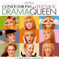 """Обложка саундтрека к фильму """"Звезда сцены"""" / Confessions of a Teenage Drama Queen (2004)"""