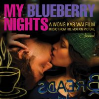 """Обложка саундтрека к фильму """"Мои черничные ночи"""" / My Blueberry Nights (2007)"""
