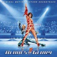 """Обложка саундтрека к фильму """"Лезвия славы: Звездуны на льду"""" / Blades of Glory (2007)"""
