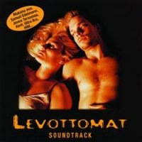 Levottomat (2000) soundtrack cover