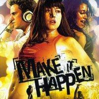 """Обложка саундтрека к фильму """"Сделай шаг"""" / Make It Happen (2008)"""
