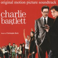 Charlie Bartlett (2007) soundtrack cover