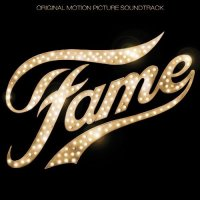 Fame (2009) soundtrack cover