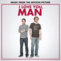 I Love You, Man (2009) soundtrack cover