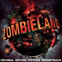 """Обложка саундтрека к фильму """"Добро пожаловать в Zомбилэнд"""" / Zombieland (2009)"""