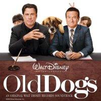 """Обложка саундтрека к фильму """"Так себе каникулы"""" / Old Dogs (2009)"""