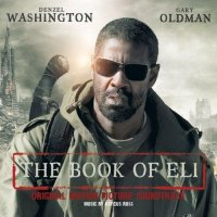 """Обложка саундтрека к фильму """"Книга Илая"""" / The Book of Eli (2010)"""