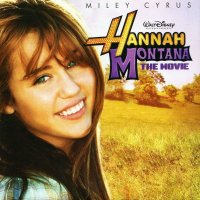 Hannah Montana: The Movie (2009) soundtrack cover