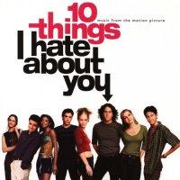 "Обложка саундтрека к фильму ""10 причин моей ненависти"" / 10 Things I Hate About You (1999)"