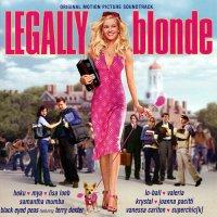 """Обложка саундтрека к фильму """"Блондинка в законе"""" / Legally Blonde (2001)"""