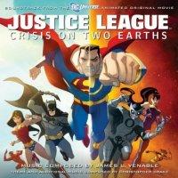 """Обложка саундтрека к мультфильму """"Лига Справедливости: Кризис на двух Землях"""" / Justice League: Crisis on Two Earths (2010)"""