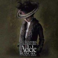 Les aventures extraordinaires d'Adèle Blanc-Sec (2010) soundtrack cover