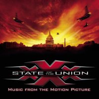 xXx: State of the Union (2005) soundtrack cover