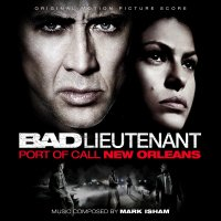 "Обложка саундтрека к фильму ""Плохой лейтенант"" / The Bad Lieutenant: Port of Call - New Orleans (2009)"