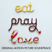 Eat Pray Love (2010) soundtrack cover